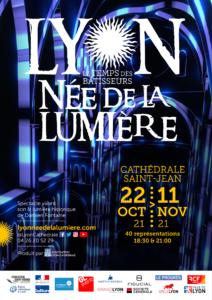 LYON NEE DE LA LUMIERE - Le temps des bâtisseurs , du 22 Octobre au 11 Novembre 2021, Cathédrale Saint-Jean, Lyon
